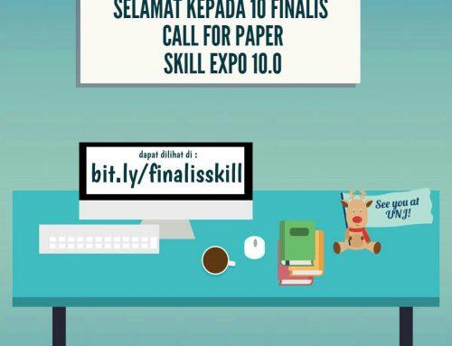 PENGUMUMAN FINALIS 10 BESAR SKILL EXPO 10.0